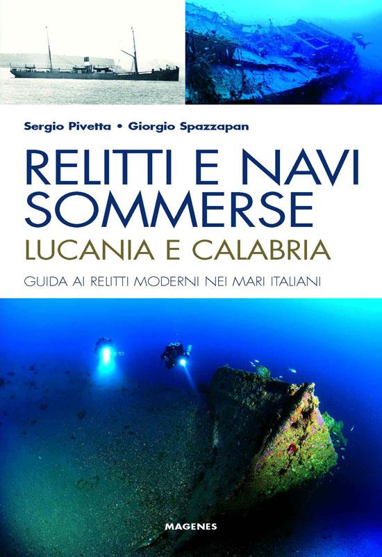 Relitti e Navi Sommerse - Lucania e Calabria